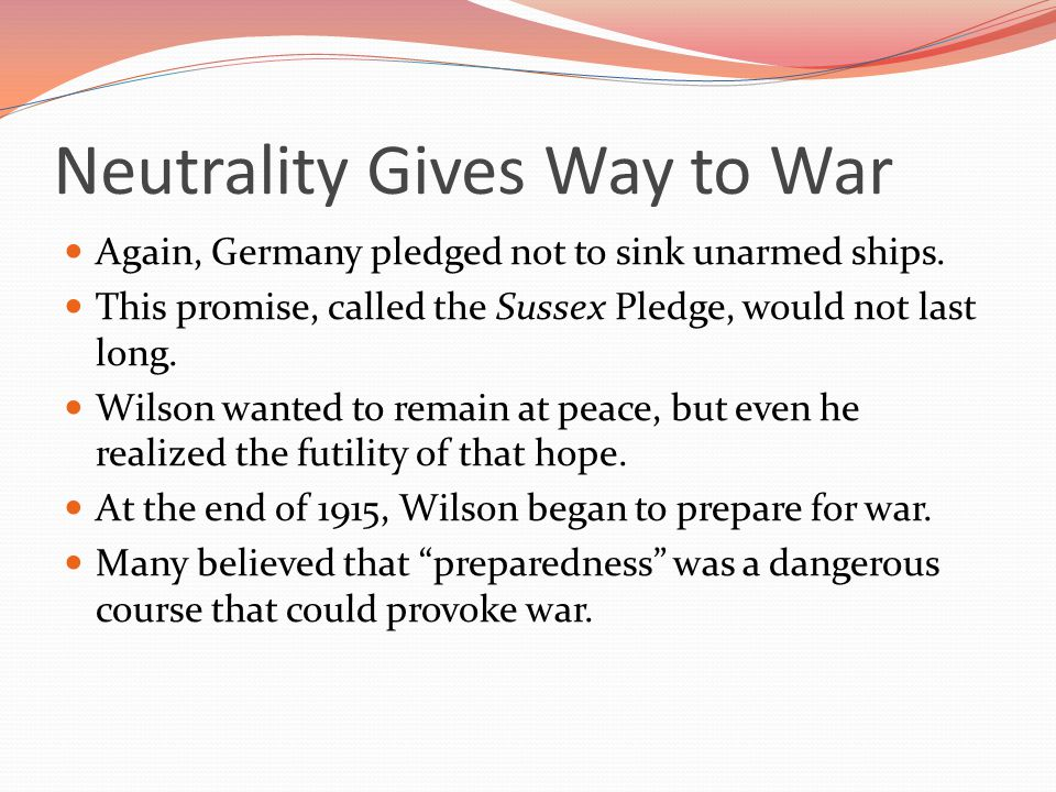 Neutrality Gives Way to War