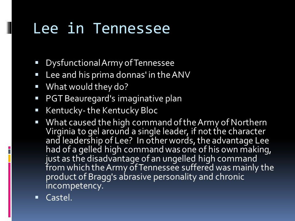 Lee in Tennessee Dysfunctional Army of Tennessee