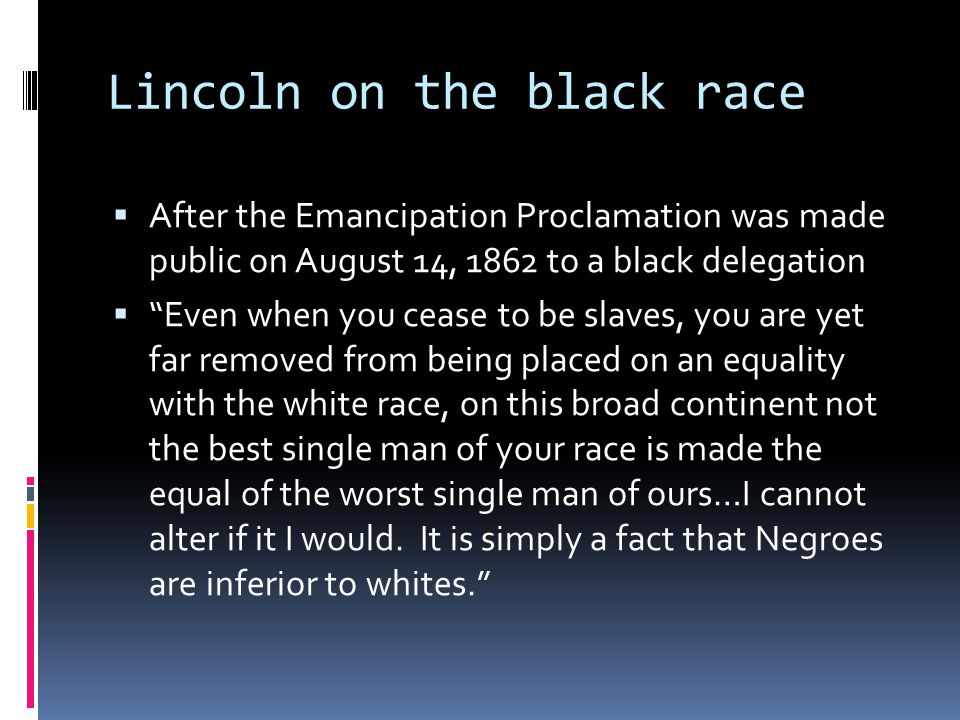 Lincoln on the black race