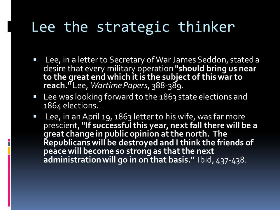 Lee the strategic thinker