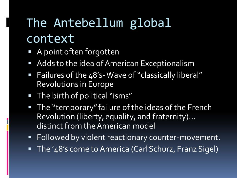 The Antebellum global context