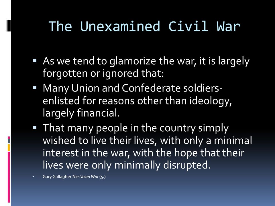 The Unexamined Civil War