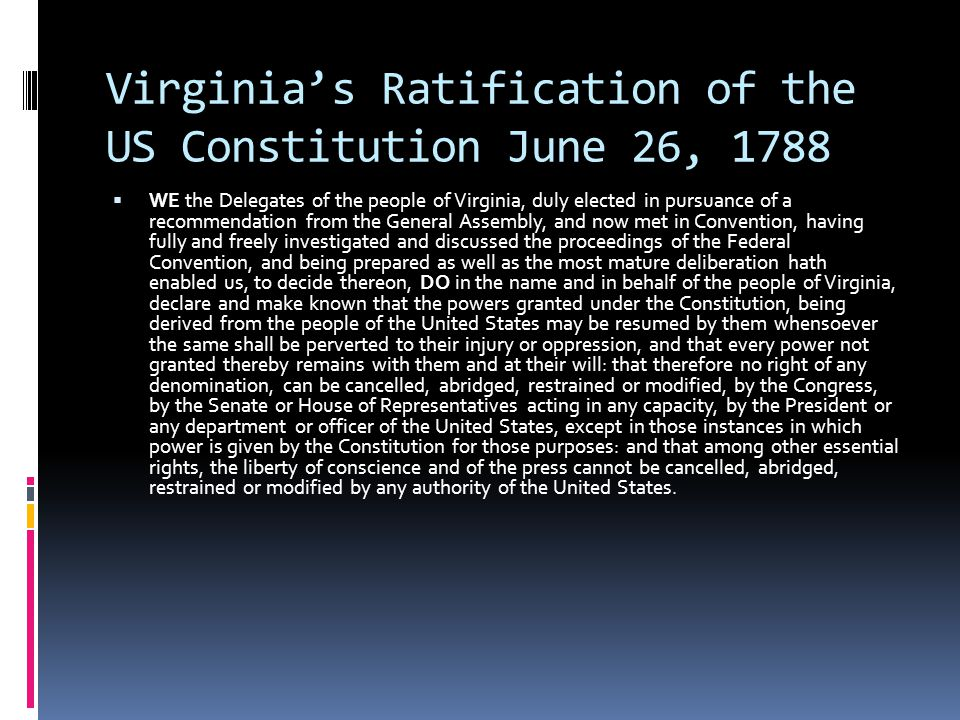 Virginia's Ratification of the US Constitution June 26, 1788