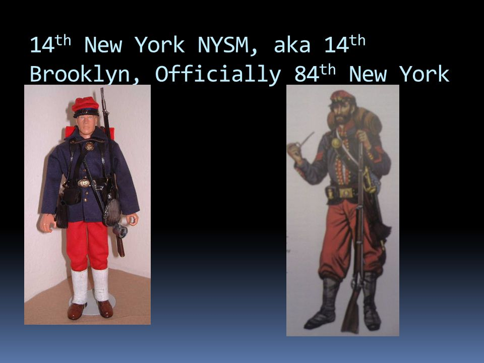 14th New York NYSM, aka 14th Brooklyn, Officially 84th New York
