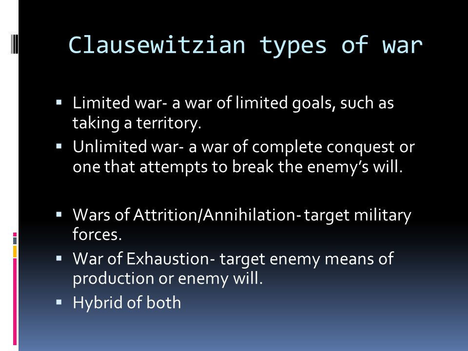 Clausewitzian types of war