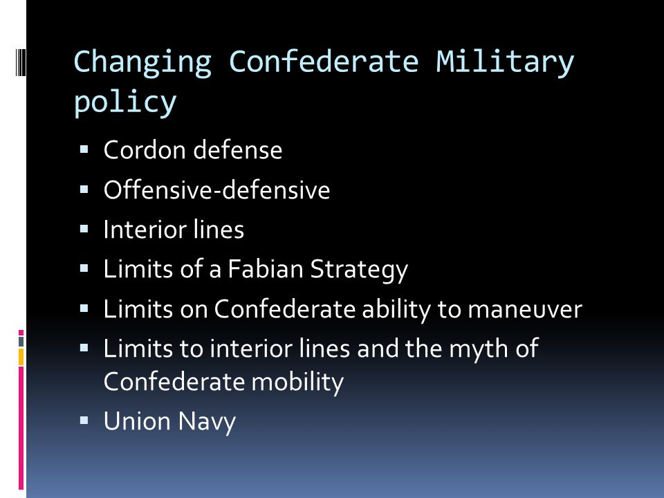 Changing Confederate Military policy