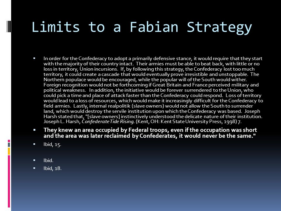 Limits to a Fabian Strategy