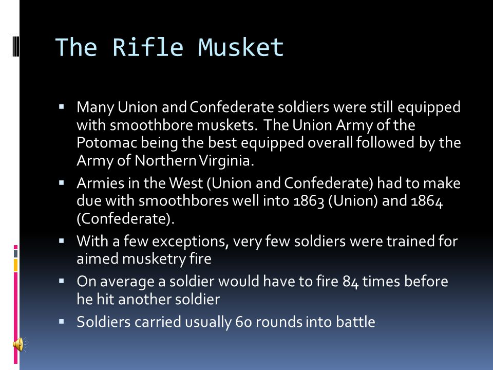 The Rifle Musket