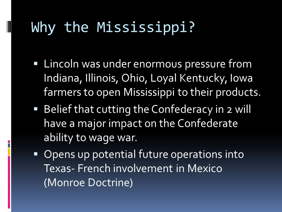 Why the Mississippi