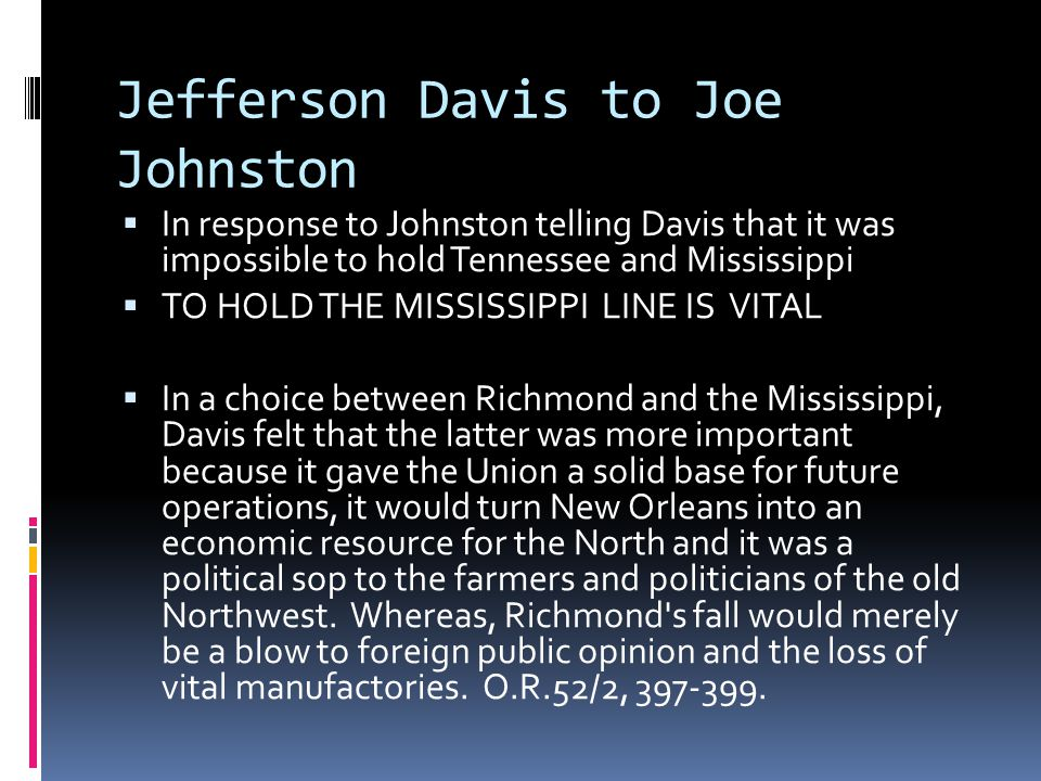 Jefferson Davis to Joe Johnston