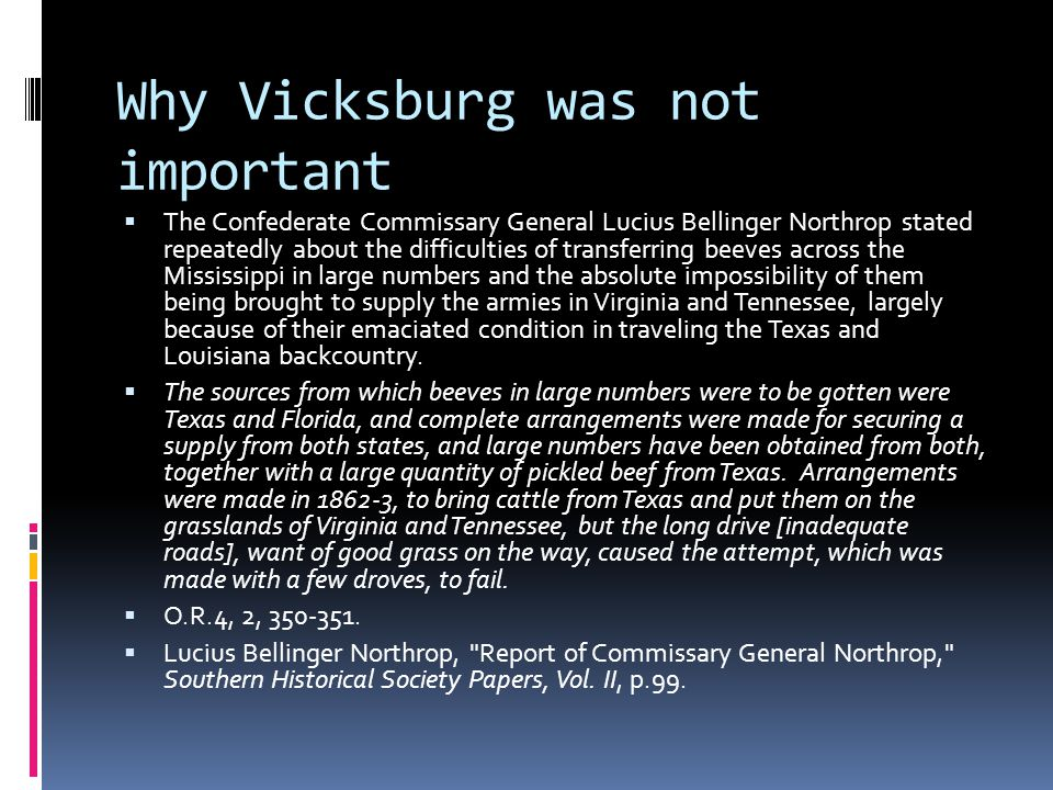 Why Vicksburg was not important