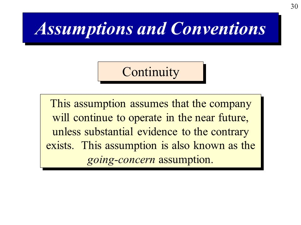 Assumptions and Conventions