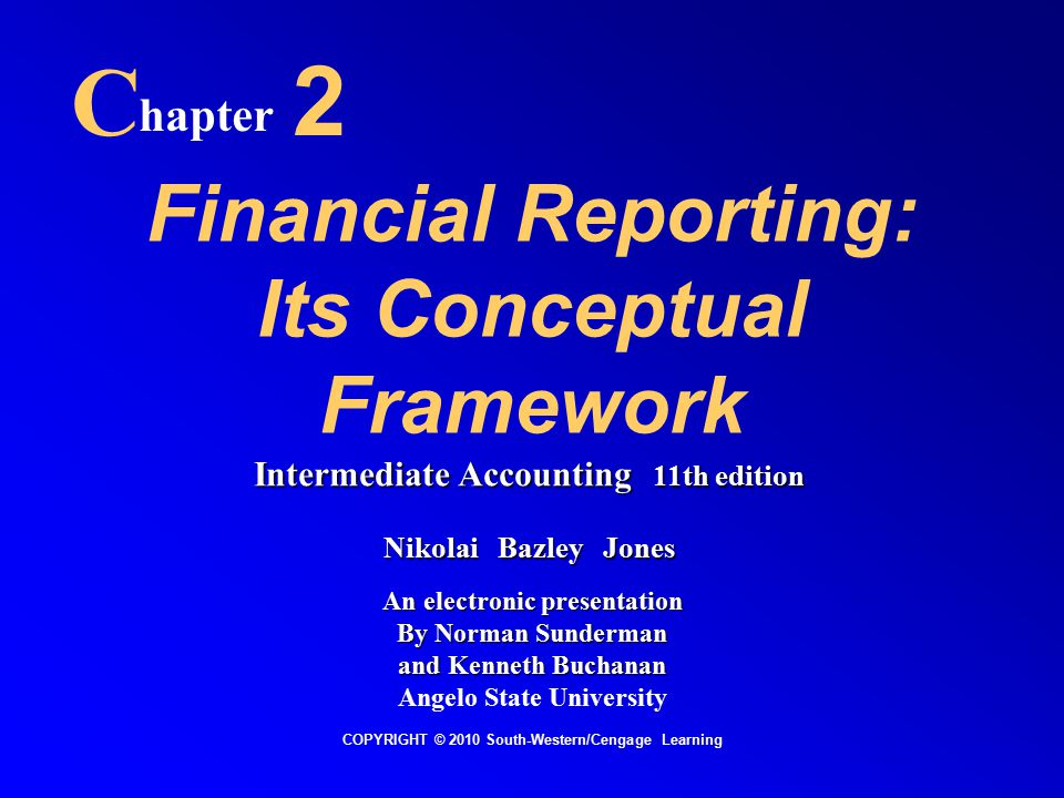 Financial Reporting: Its Conceptual Framework