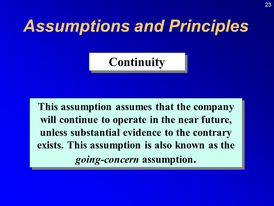 Assumptions and Principles