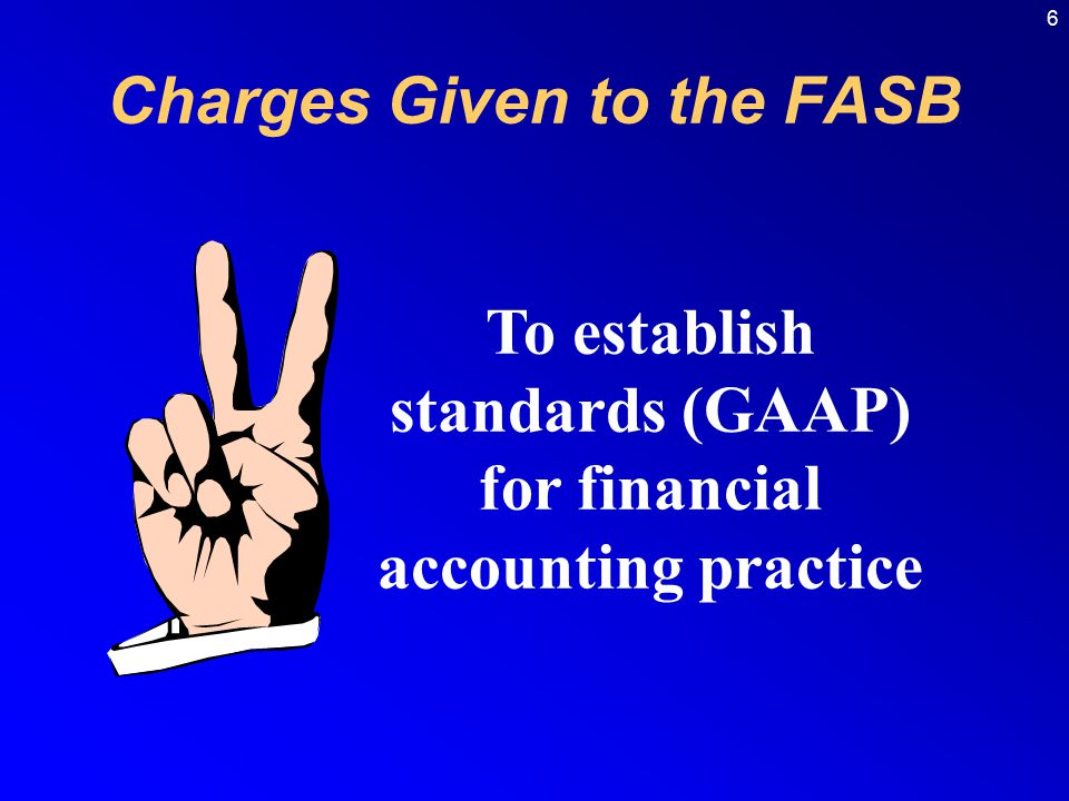 Charges Given to the FASB