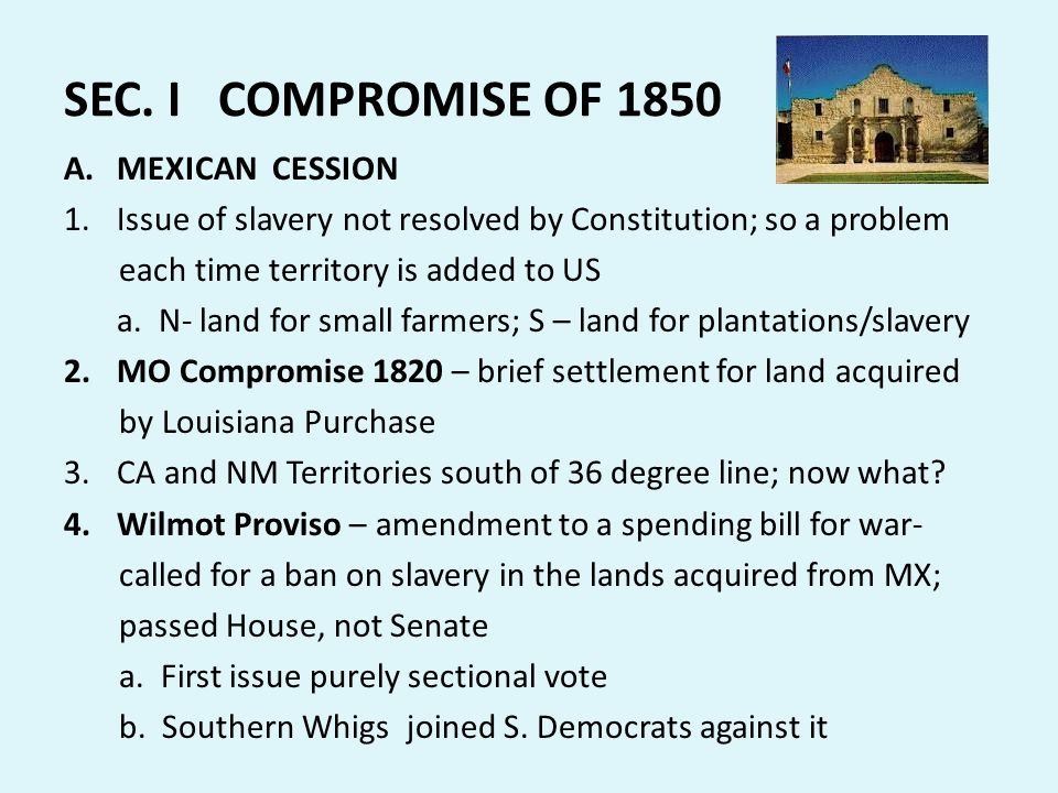 SEC. I COMPROMISE OF 1850 MEXICAN CESSION
