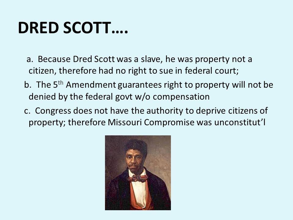 DRED SCOTT….