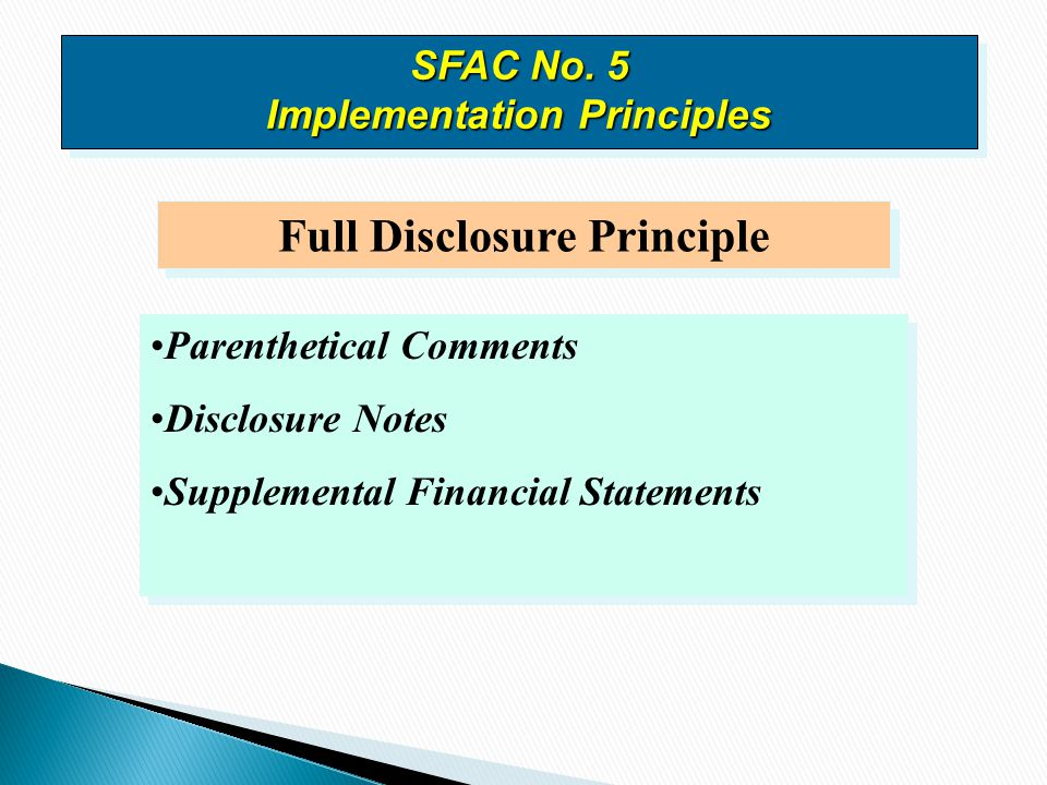 SFAC No. 5 Implementation Principles Full Disclosure Principle