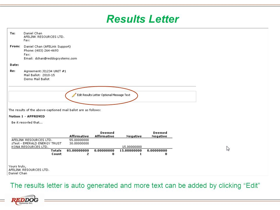 Results Letter The results letter is auto generated and more text can be added by clicking Edit