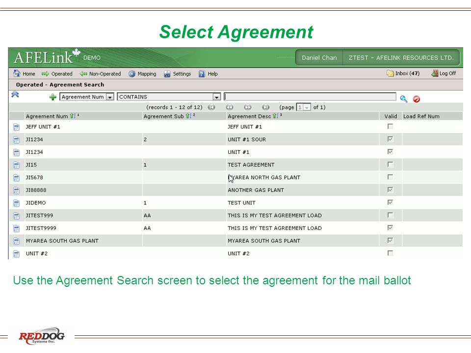 Select Agreement Use the Agreement Search screen to select the agreement for the mail ballot