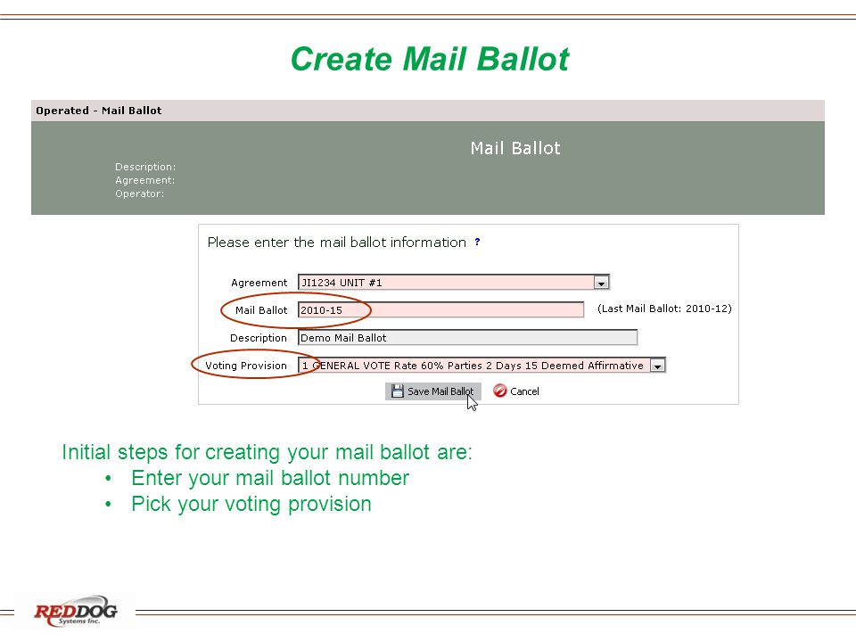 Create Mail Ballot Initial steps for creating your mail ballot are: