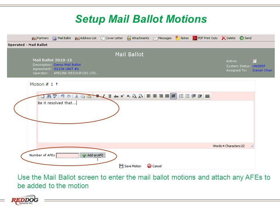 Setup Mail Ballot Motions
