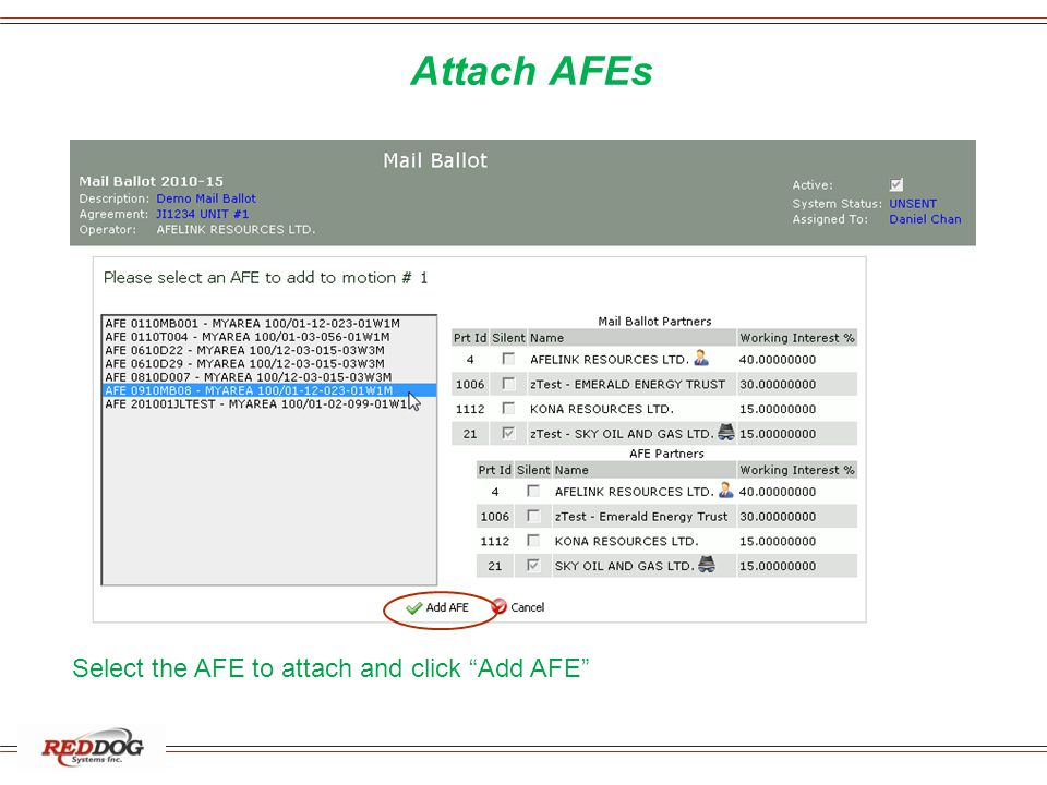 Attach AFEs Select the AFE to attach and click Add AFE