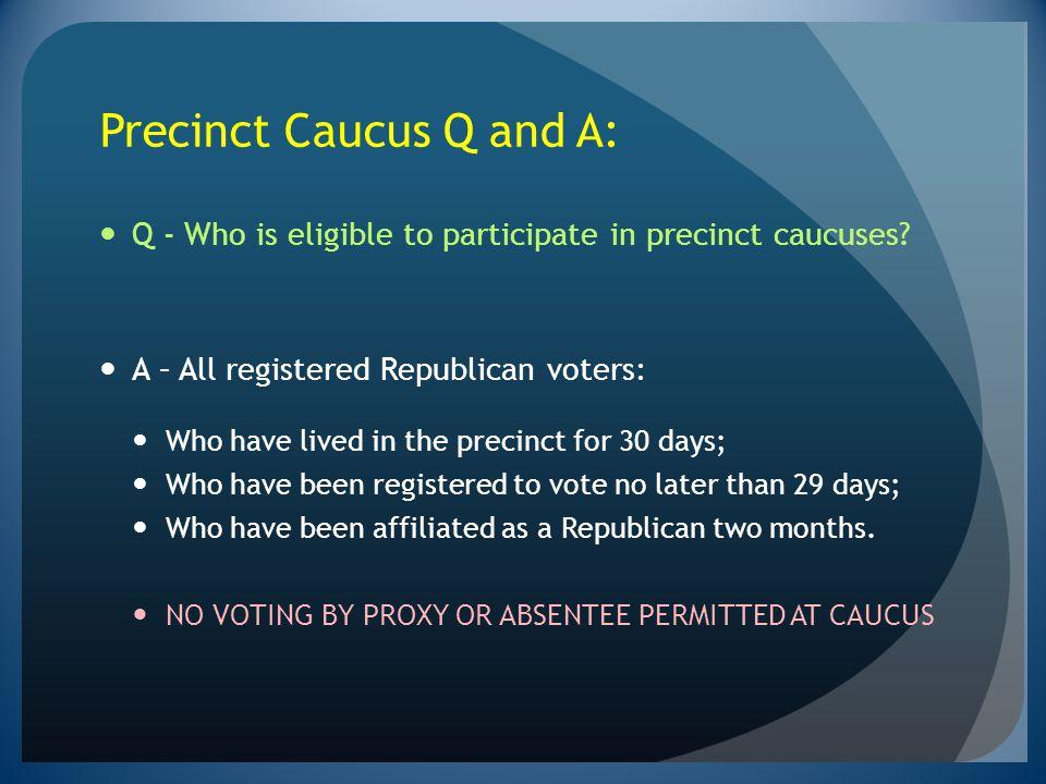 Precinct Caucus Q and A: