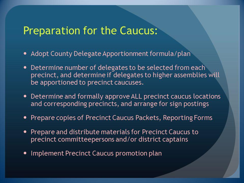 Preparation for the Caucus: