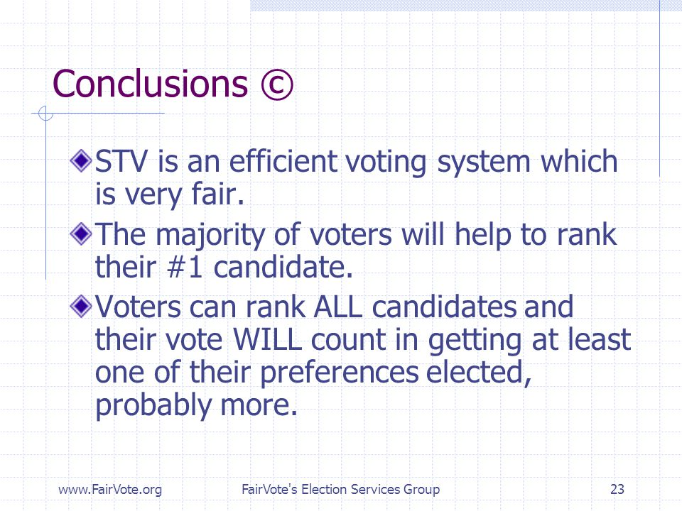 FairVote s Election Services Group