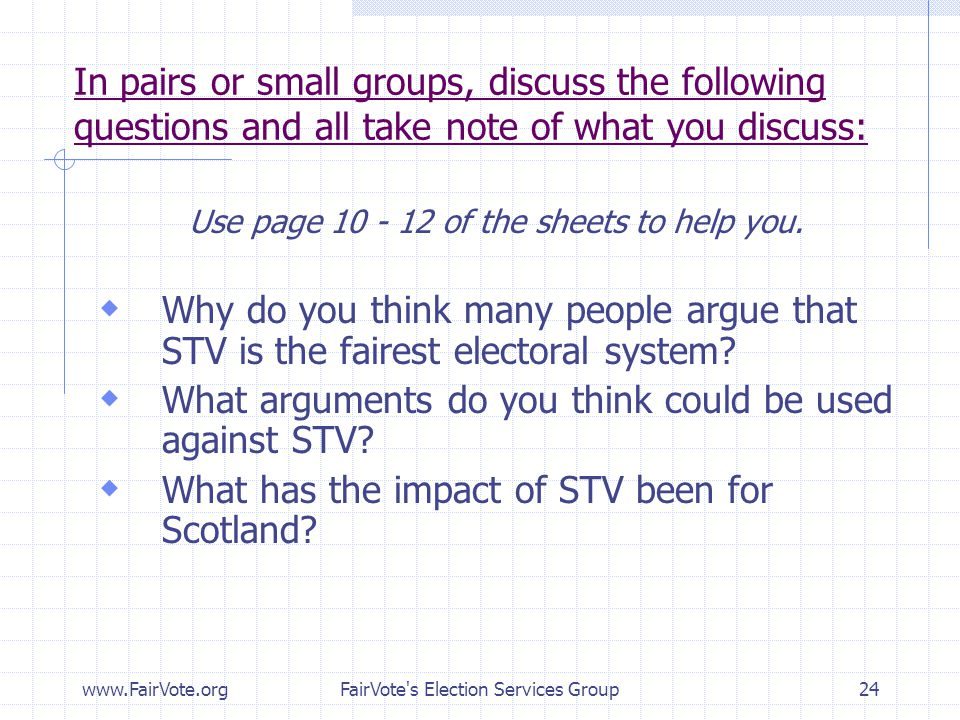 What arguments do you think could be used against STV