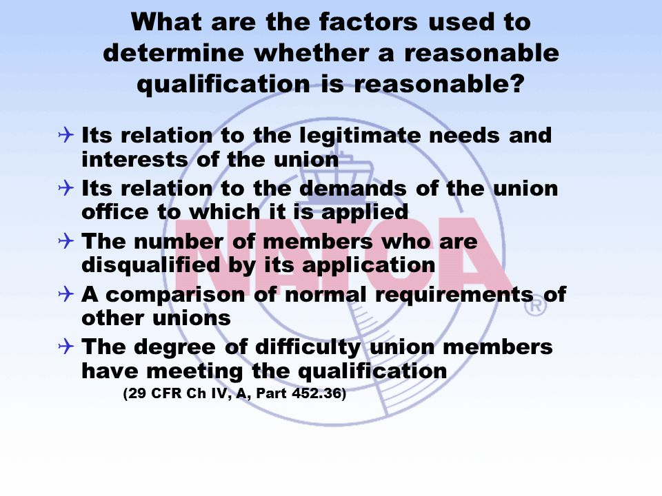 What are the factors used to determine whether a reasonable qualification is reasonable