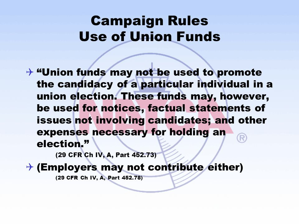 Campaign Rules Use of Union Funds