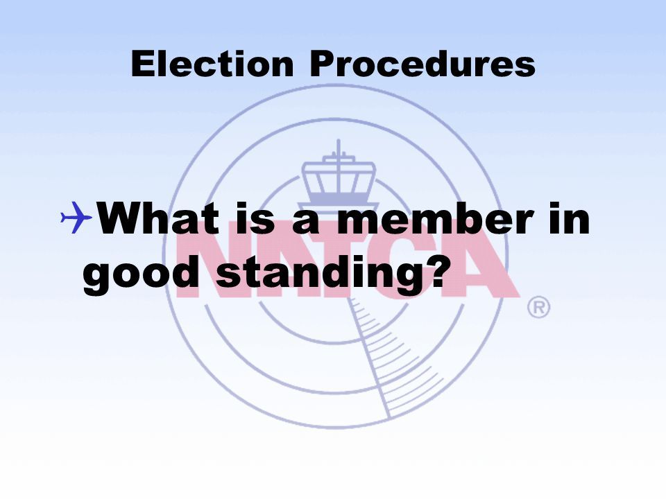 What is a member in good standing