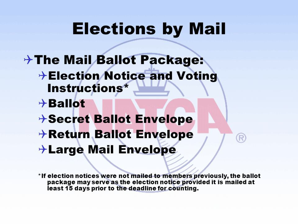 Elections by Mail The Mail Ballot Package:
