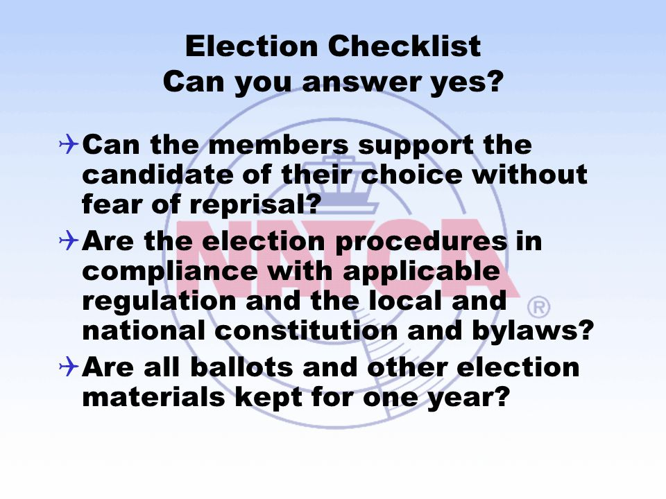 Election Checklist Can you answer yes
