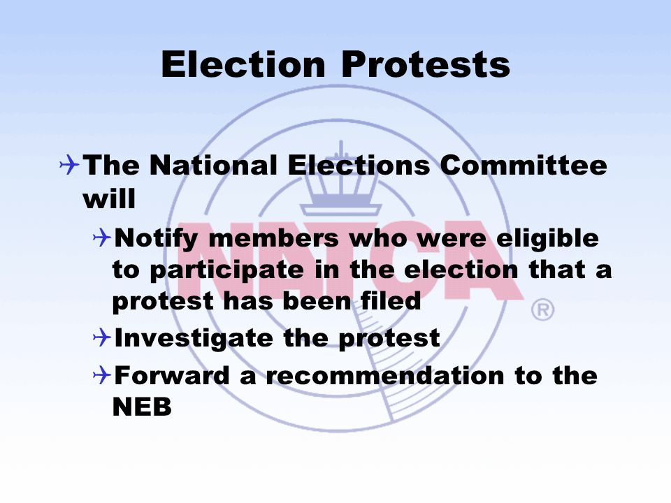 Election Protests The National Elections Committee will