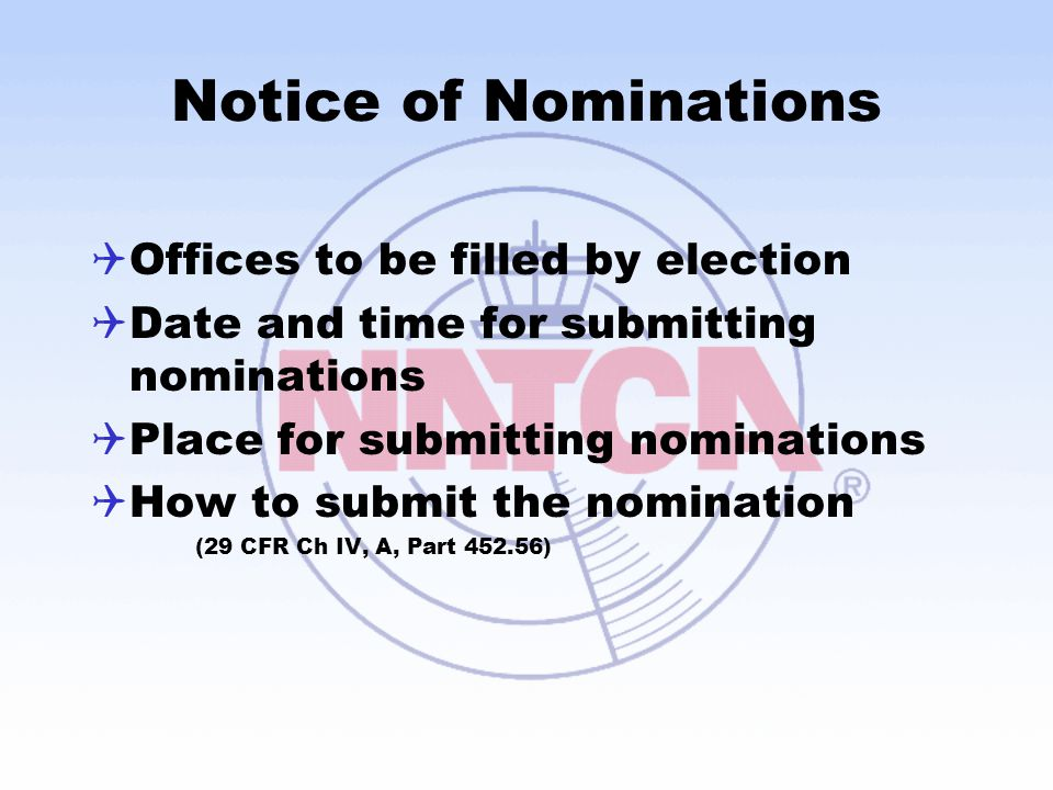 Notice of Nominations Offices to be filled by election