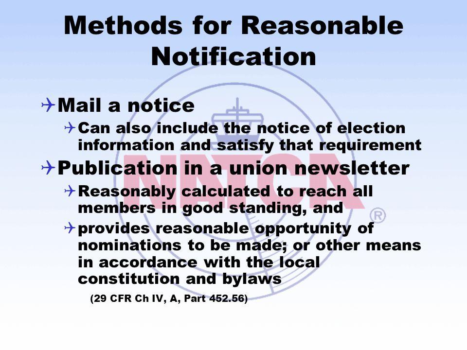 Methods for Reasonable Notification