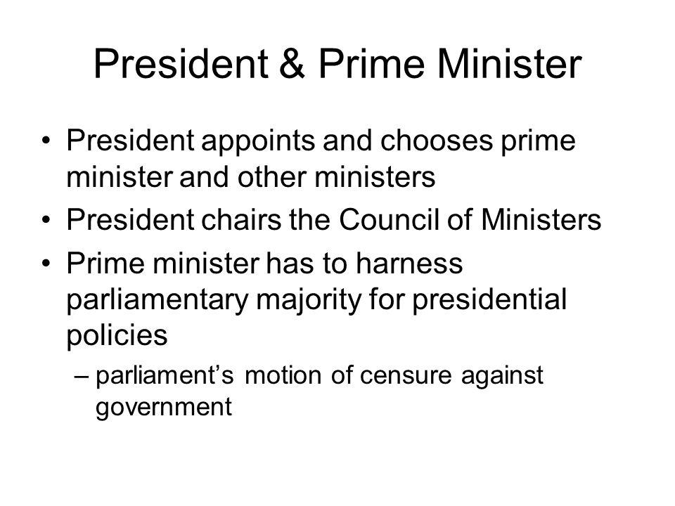President & Prime Minister