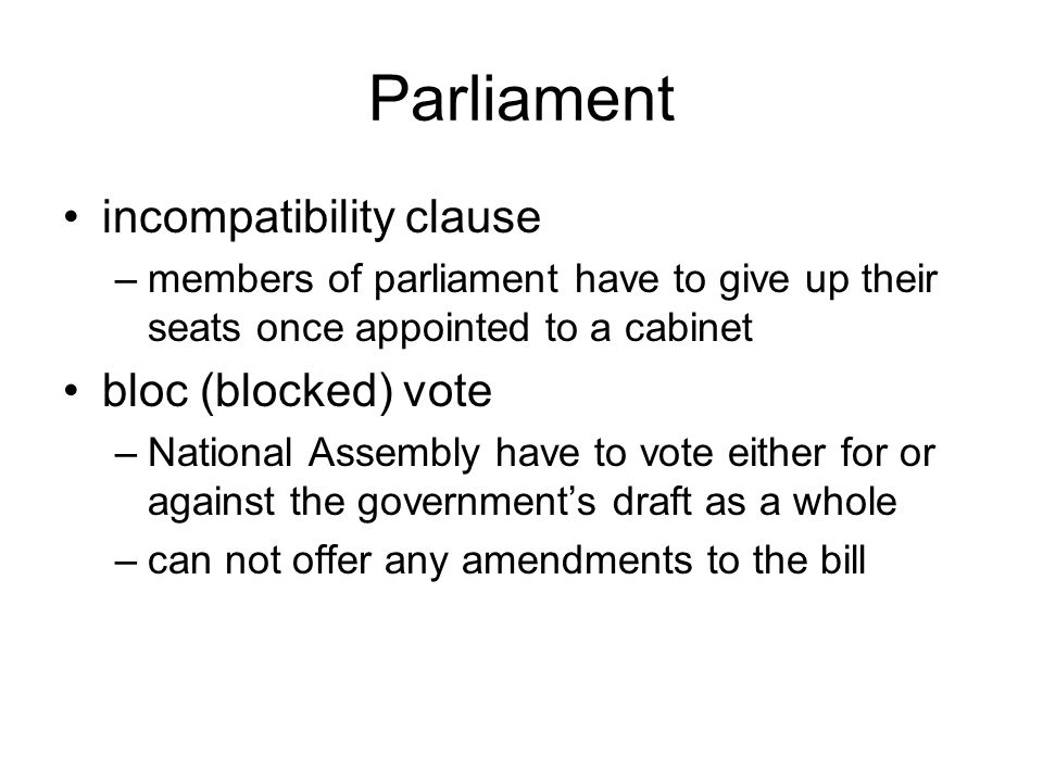 Parliament incompatibility clause bloc (blocked) vote