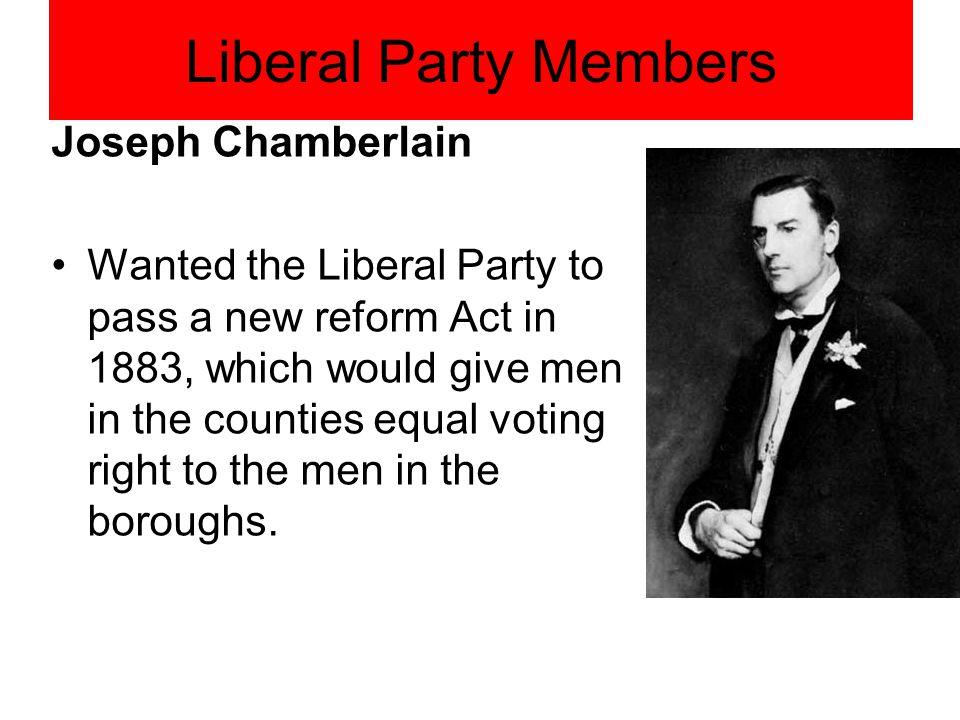 Liberal Party Members Joseph Chamberlain