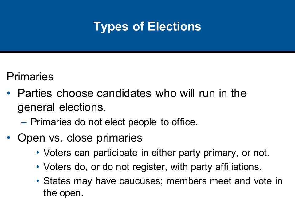 Types of Elections Primaries