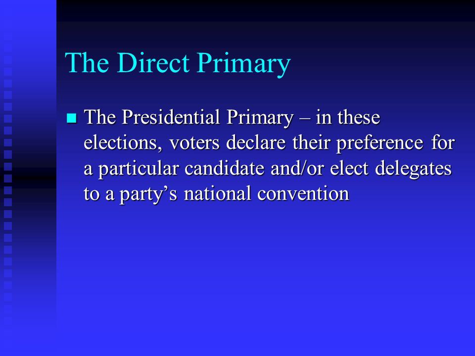 The Direct Primary