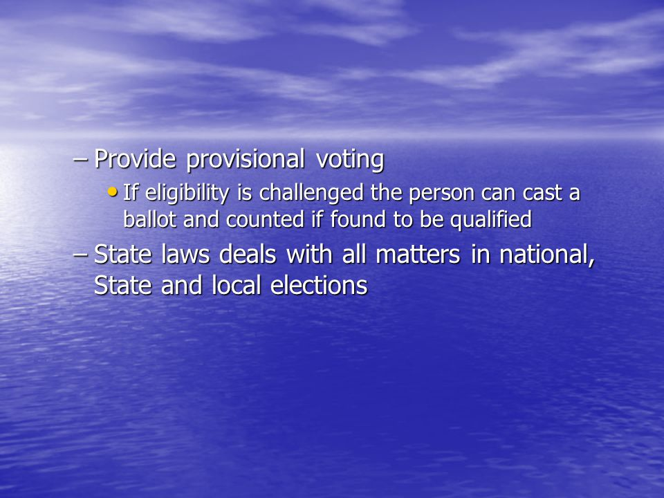 Provide provisional voting