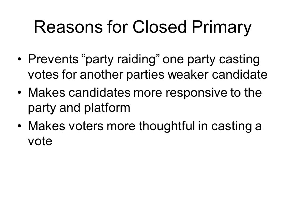 Reasons for Closed Primary