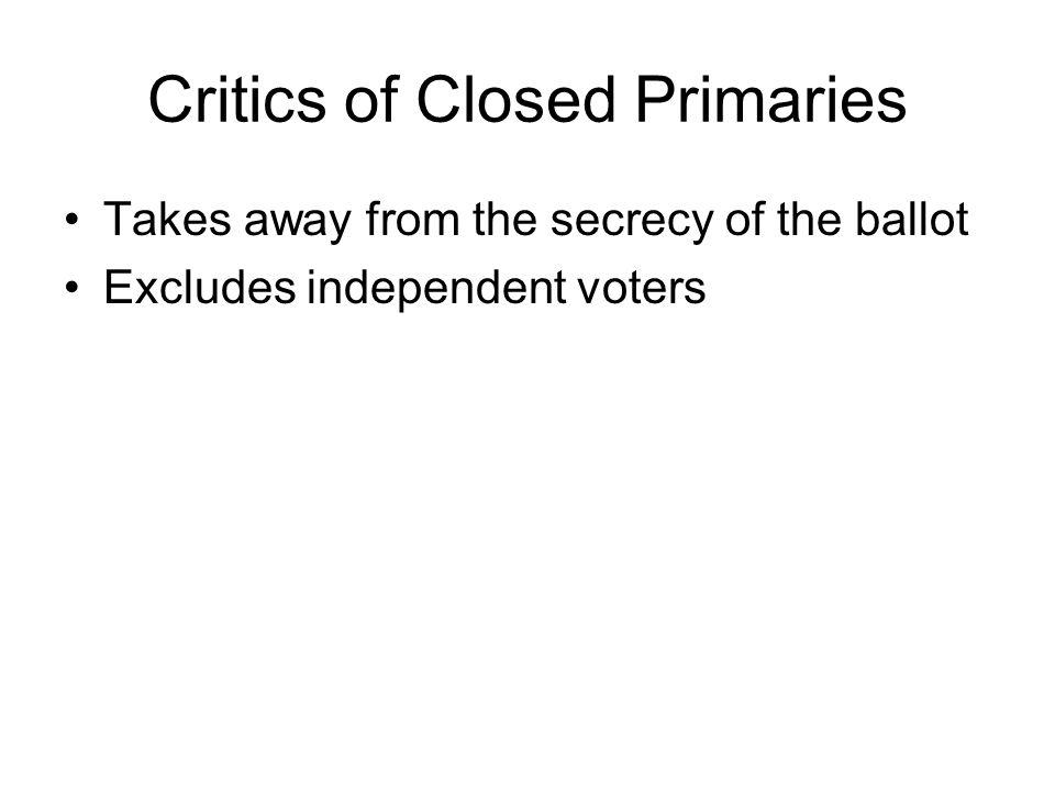 Critics of Closed Primaries