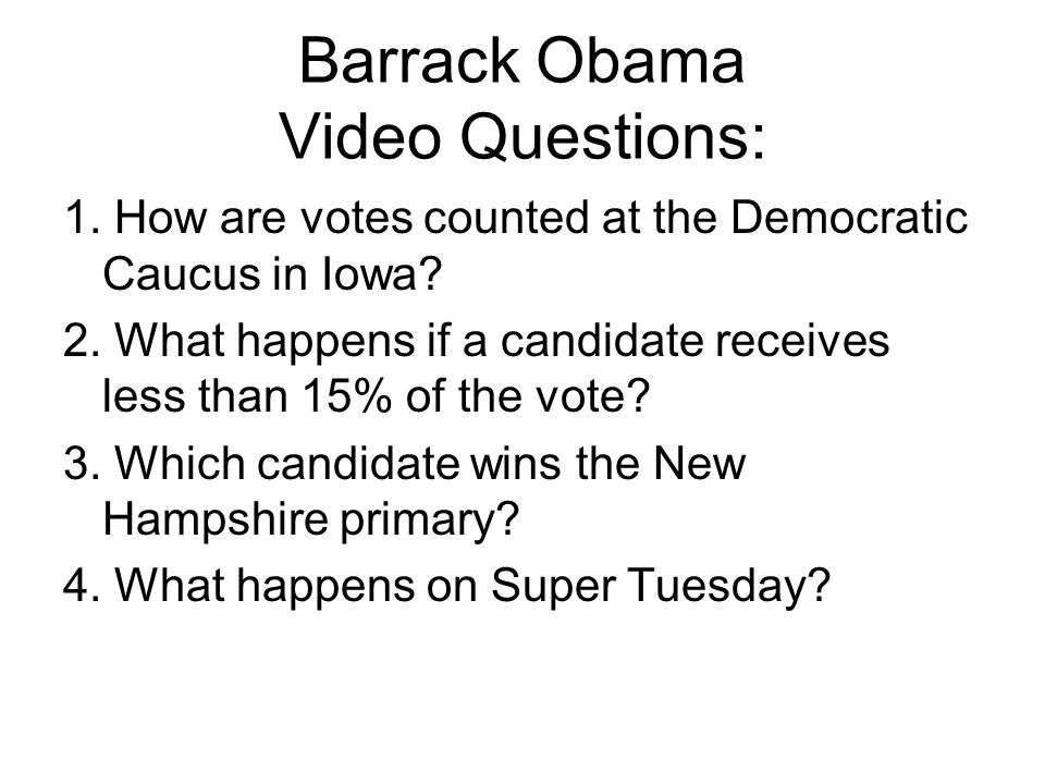 Barrack Obama Video Questions: