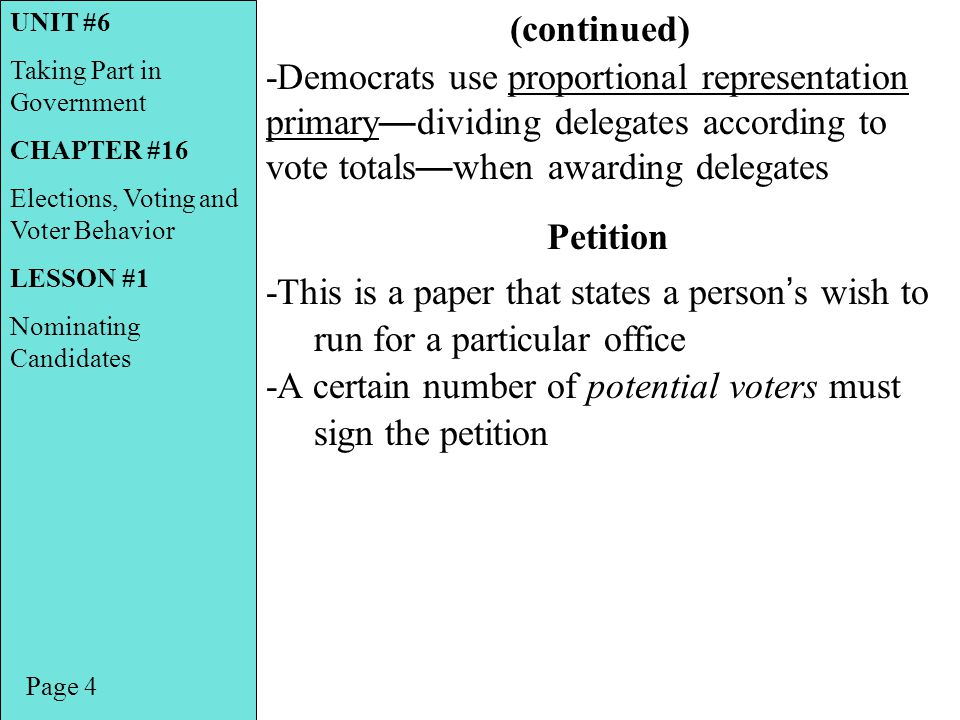 -A certain number of potential voters must sign the petition