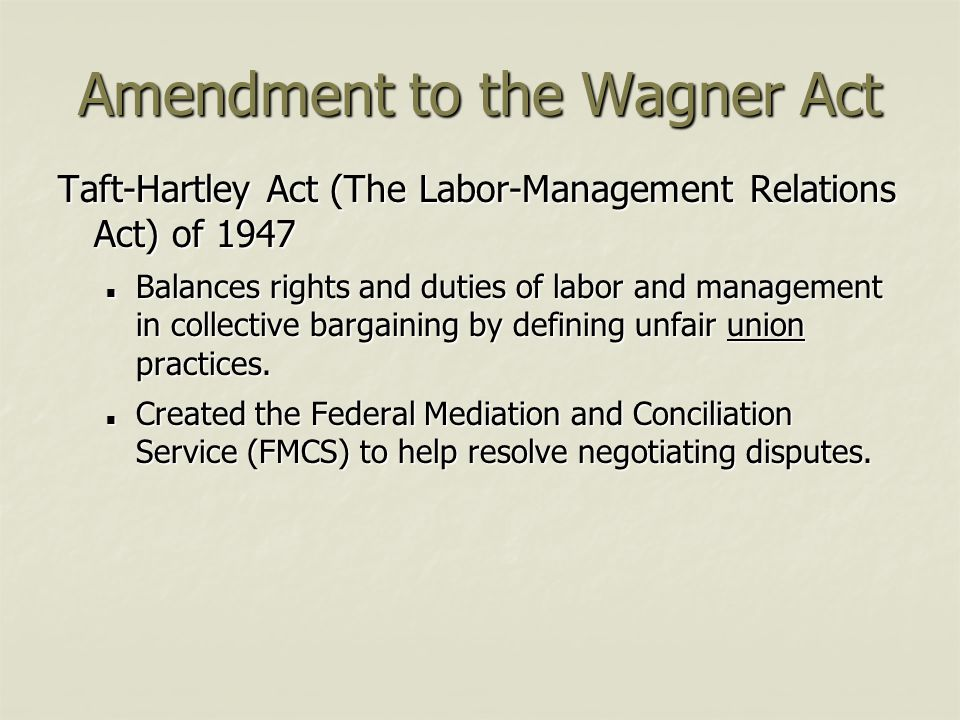 Amendment to the Wagner Act
